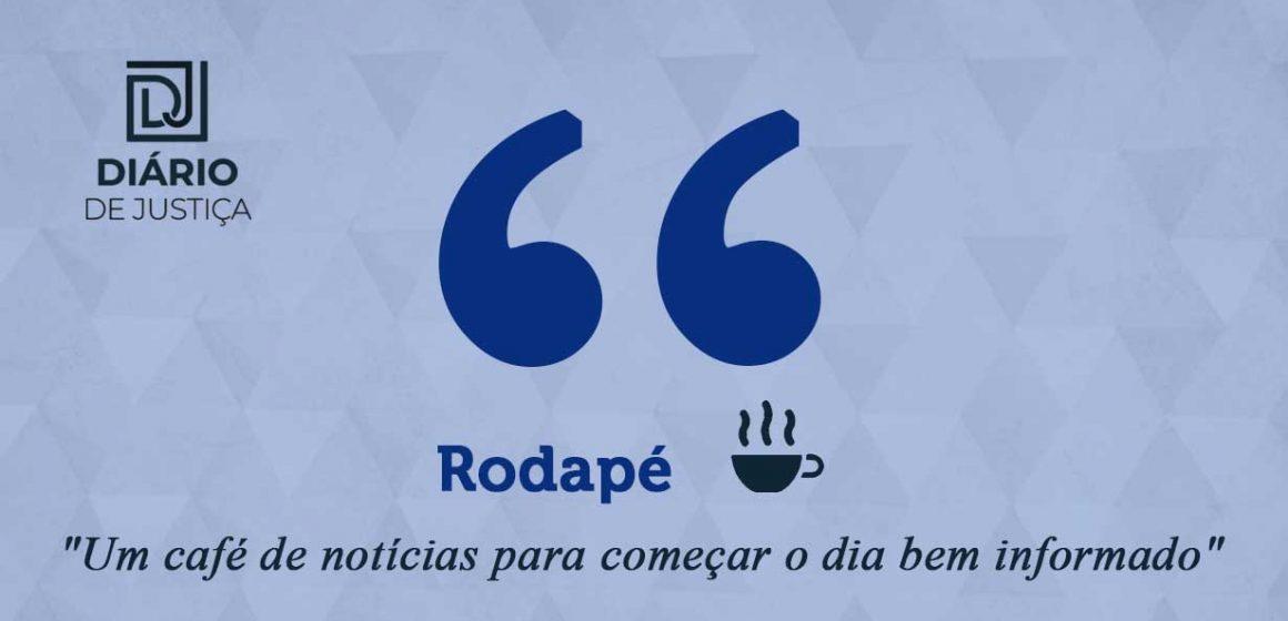 Rodapé – Um café de notícias para começar o dia bem informado (31/07/21)