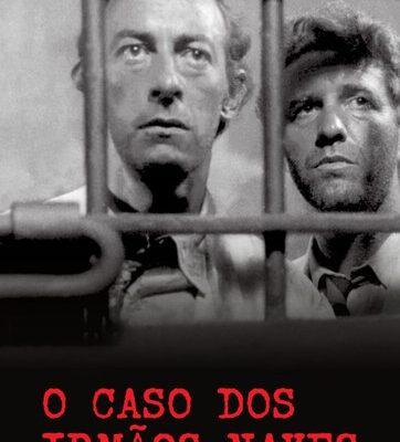"""O Cinema brasileiro e """"O Caso dos Irmãos Naves"""""""