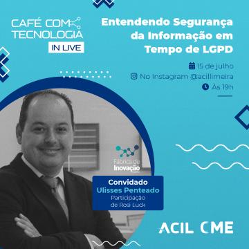 Café com Tecnologia da Acil trará especialista sobre LGPD