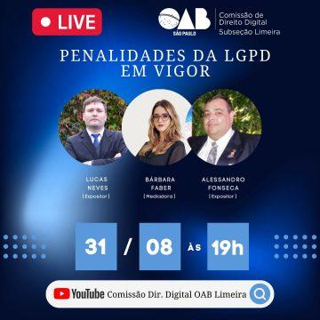 Comissão de Direito Digital da OAB Limeira fará live sobre penalidades da LGPD em vigor